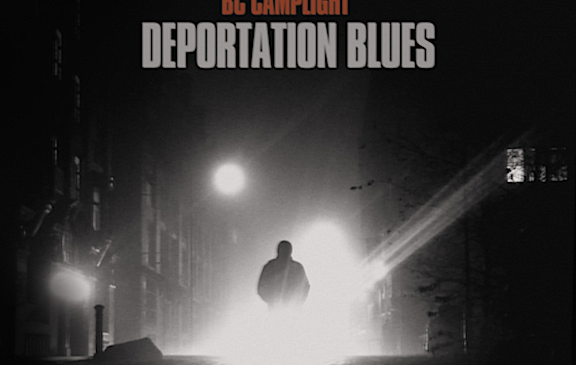 BC Camplight – Deportation Blues