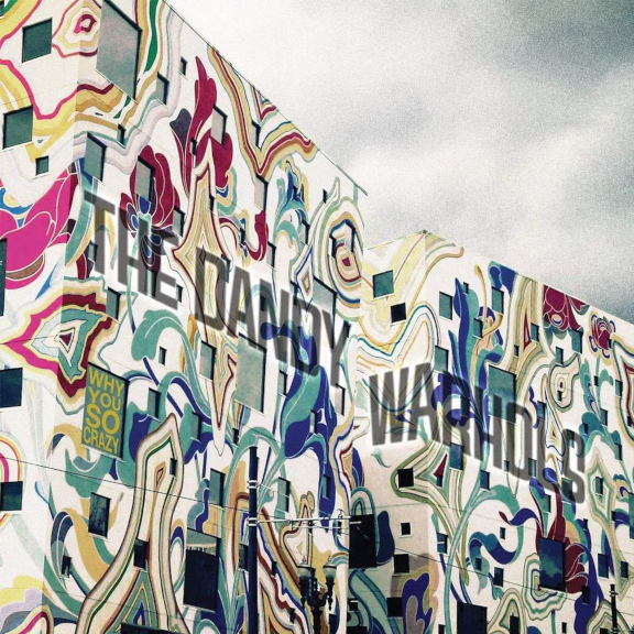 The Dandy Warhols - Why You So Crazy