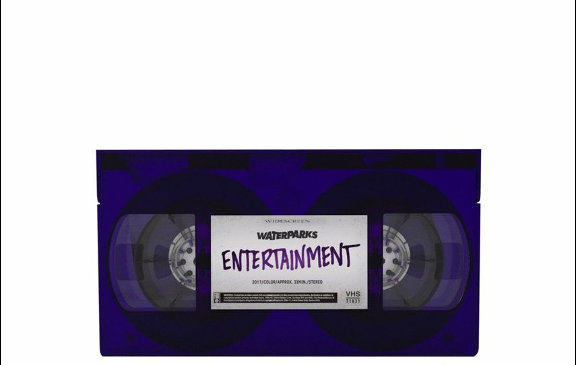 Waterparks – Entertainment