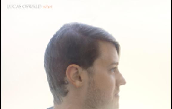 Lucas Oswald – Whet