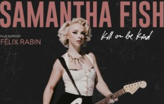 Samantha Fish - Concorde 2 - Sunday 8th March 2020