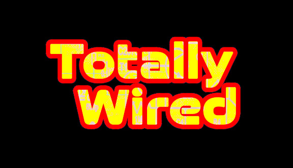 Totall Wired Radio Show